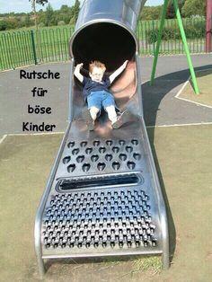 Rutsche für böse Kinder