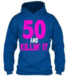 50 And Killin' It