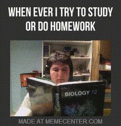 Try to study