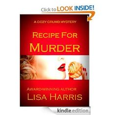 Recipe For Murder (Cozy Crumb Mystery Series) --- http://www.amazon.com/Recipe-Murder-Mystery-Series-ebook/dp/B00BJHGN7M/?tag=thelauglabr-20