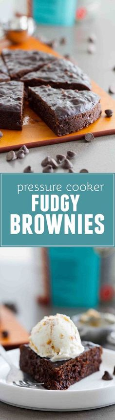 It doesn't get more fudgy and chocolatey than these Pressure Cooker Fudgy Brownies! These brownies are moist, dense and rich. #recipe #brownies #chocolate #instantpot #pressurecooker