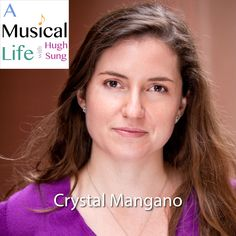 """Crystal Mangano, composer for the documentary """"Asperger's Are Us"""" on """"A Musical Life"""" podcast"""