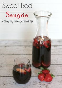 Sweet Red Sangria - {i love} my disorganized life