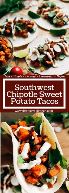 Less than 30 minutes for vegetarian and vegan tacos! Perfect for busy nights. Fast, simple, healthy, and fresh. Great for Lent, Taco Tuesday, Meatless Monday, and more. Southwest Chipotle Sweet Potato Tacos | Three Olives Branch | www.threeolivesbranch.com  #VivaLaMorena #ad