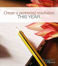 10 ideas for crafting a parenting resolution this year that will start 2014 on a positive note in your family.