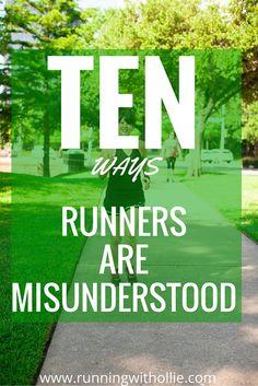 RUNNING WITH OLLIE: 10 Ways Runners are Misunderstood