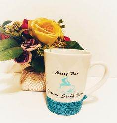 Messy Bun Mug Glitter Dipped Mug New Mom Gift Busy Mom
