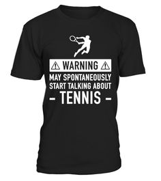 """# Cute Tennis Player Gift Idea .  Get yours now before it is too late. This design is not sold in stores.Secured payment via Visa / Mastercard / Amex / PayPal / iDealDo you know a tennis lover? Then check out our design """"Warning: may spontaneously start talking about tennis"""". Makes a great gift for a birthday, father's day, mother's day, aChristmas party or wedding anniversary for example. Different colours and designs available. Surprise a tennis coach or a tennis playerwith this…"""