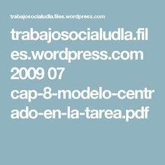 trabajosocialudla.files.wordpress.com 2009 07 cap-8-modelo-centrado-en-la-tarea.pdf