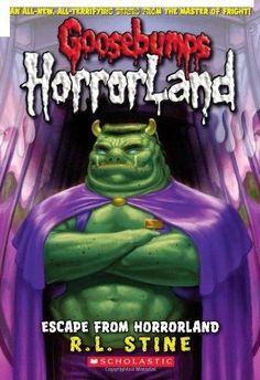 Escape from Horrorland Goosebumps Horrorland