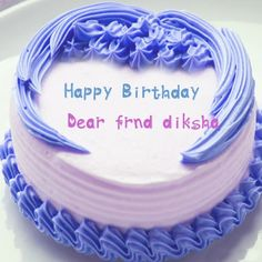 Specially Name Wishes Beautiful Birthday Wishes Cake Photo Create Online, Unique Special Name Awesome Cakes Photos, Amazing New Happy Birthday Cakes with Name Images, High Resolution Mobile Size Cakes Pix, Birthday Celebration High Quality Nice Cakes, Created Your Name On Latest Birthday Wish Cakes, Print Your Name Fine Cakes Wallpapers, Whatsapp And Facebook Social Media Shear Birthday Wishes Cakes Pix.