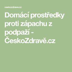Domácí prostředky proti zápachu z podpaží - ČeskoZdravě.cz