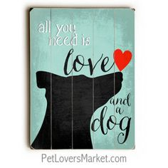 Dog Signs with Dog Quotes: Wooden Signs with Quotes
