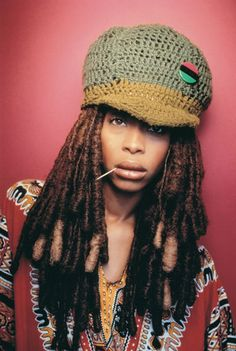 Erykah Badu-This woman never ceases to amaze me. Very Empowering and Inspirational