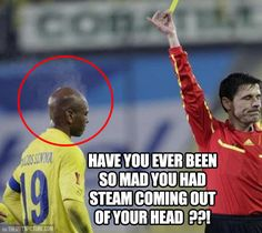 Some people get mad over a yellow card , but this guy . - So Funny Epic Fails Pictures Funny Soccer Memes, Football Memes, Funny Jokes, Funny Sports Quotes, Soccer Humor, Funny Soccer Pictures, Stupid Funny, Just For Laughs, Really Funny