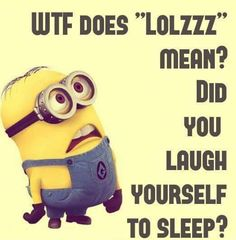 What does Lolzzz mean? hahaha Minion joke More http://goo.gl/bywCpx