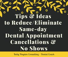 Dental Office Systems and Ideas for Reducing Same Day Cancellations and No Shows from Betty Hayden Consulting Surgeon Humor, Dental Practice Management, Dental Health Month, Dental Crowns, Best Teeth Whitening, Dental Care, Children's Dental, Dental Offices, Dental Hygienist