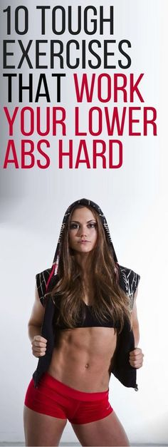 10 best exercises to work your lower abs. #absexercise