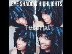 ▶ Eye Shadow Highlights for Natural Hair Tutorial - YouTube