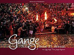 GANGE FLEUVE ET DEESSE de Vijay Singh http://www.amazon.fr/dp/2918098213/ref=cm_sw_r_pi_dp_4rh5wb0E2XHPZ