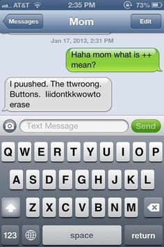 Hahaha! My mom would be the one I do this when she gets a iPhone! #clumsythumbsy