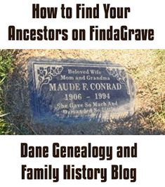Find your ancestors at FindaGrave. Dane Genealogy and Family History Blog