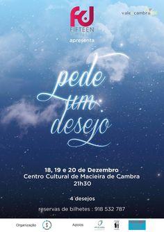 """Dança: """"Pede um Desejo"""" > 18, 19 e 20 Dez 2014, 21h30 @ Centro Cultural, Macieira de Cambra, Vale de Cambra  #ValeDeCambra #MacieiraDeCambra"""