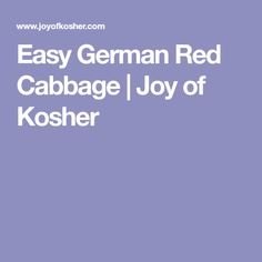 Easy German Red Cabbage | Joy of Kosher
