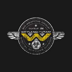 Check out this awesome 'Weyland+Yutani+Bio+Weapons+Group' design on @TeePublic!