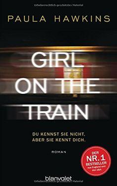 Girl on the Train - Du kennst sie nicht, aber sie kennt dich.: Roman von Paula Hawkins http://www.amazon.de/dp/3764505222/ref=cm_sw_r_pi_dp_cBbIvb1GRJ5MN
