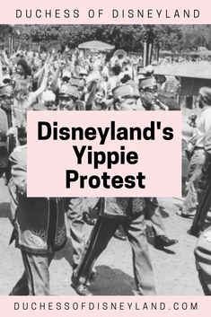 Yippie Day - the 1970 Anti-War Protest in Disneyland Disneyland History, Throwback Thursday, War, Movie Posters, Film Poster, Billboard, Film Posters