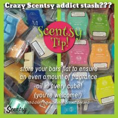 TIP TUESDAY! Do you have a crazy Scentsy bar stash in a basket somewhere? Make sure you store them Flat! As bars age, gravity sets in on the fragrance oils. Storing them upright or messy may lead to low fragrance in some cubes, while storing them flat allows even oils in every cube! The more you know Http://cassiefransway.scentsy.us