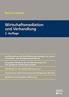 Wirtschaftsmediation und Verhandlung von Reinhard Schinkel Kindle Ebooks, Coaching, Author, Mathematical Analysis, Best Comments, Machine Learning, Economics, Pocket Books, Concept