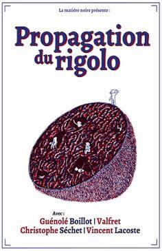 Propagation du rigolo, de Guénolé Boillot, Valfret, Vincent Lacoste et Christophe Séchet. http://lamatierenoire.net/boutique/collection-poiein/propagation-du-rigolo/