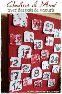 Un nouveau bricolage de Noël avec ce calendrier de l'Avent à base de pots de yaourts vide. Bricolage réalisé avec un enfant de 2 ans 1/2.