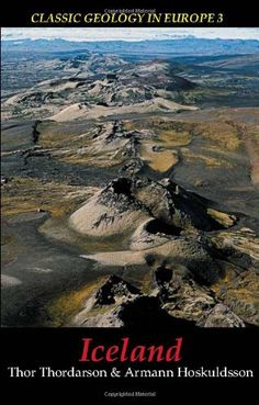 Iceland (Classic Geology in Europe) by Thor Thordarson