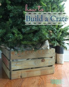 This beautiful, rustic crate is a great way to add a customized storage solution to your home. Or you can use it as a creative Christmas tree stand like I did! As I was setting up my Christmas tree. Creative Christmas Trees, Diy Christmas Tree, Rustic Christmas, Christmas Decorations, Xmas Tree, Christmas Tree Stand Cover, Christmas Ideas, Christmas Candles, Christmas Christmas