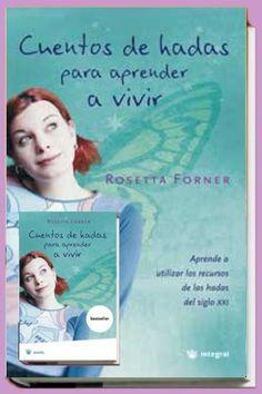 Cuentos de hadas para aprender a vivir / Rosetta Forner