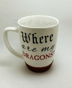 Where are my Dragons glitter dipped coffee mug Game of Thrones Themed cup Daenerys quote Drogon, Rhaegal and Viserion Dragons flying GoT fan