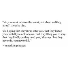 u keep waiting.for them to chase u once.but he wont.he cant.thats what kills u. Hurt Quotes, Poem Quotes, Real Quotes, Words Quotes, Quotes To Live By, Life Quotes, Sayings, Breakup Quotes, Heartbroken Quotes