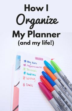 How I Organize my Planner (and my life!)
