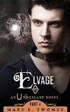 Elvage (Undraland Book 4)