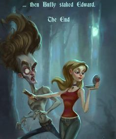 And then Buffy staked Edward // Love this! Go Buffy, dust those silly sparkly vamps! Fangirl, Bd Art, Prince Charmant, Buffy Summers, Buffy The Vampire Slayer, Thats The Way, Geek Out, My Tumblr, The Villain
