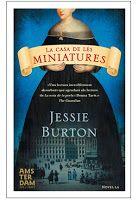 TUMATEIX  LLIBRES, parlem de llibres.: LA CASA DE LES MINIATURES de Jessie Burton