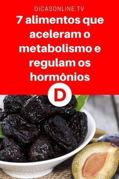 Regular hormonas naturalmente | 7 alimentos que aceleram o metabolismo e regulam os hormônios | Os hormônios são responsáveis por diversas funçõe sno organismo, como humor, digestão, energia e até mesmo pela aparência da nossa pele!