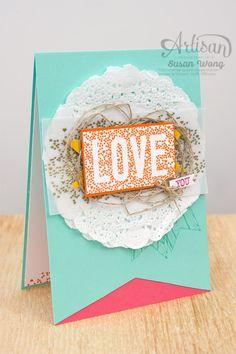 Seasonally Scattered 'Love You' card ~ Susan Wong