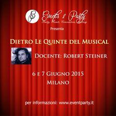 """Riflettori su...di Silvia Arosio: Robert Steiner: Corso """"DIETRO LE QUINTE DEL MUSICA..."""