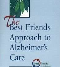 BOOK: The Best Friends Approach to Alzheimer's Care – this series of books provides a model for dementia care and activities for carers to use.