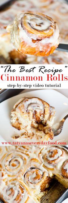 The Best Cinnamon Rolls Recipe - Tatyanas Everyday Food
