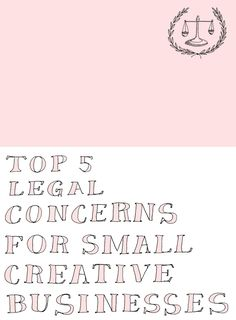 Top 5 Legal Concerns For Small Creative Businesses | The Juniper Law Firm for Sycamore Street Press